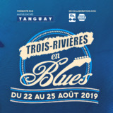 PRESALE : TROIS-RIVIERES EN BLUES 11TH EDITION